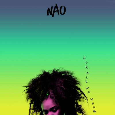 For All We Know - NAO album
