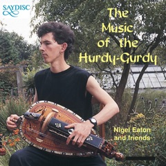 Music for the Hurdy Gurdy