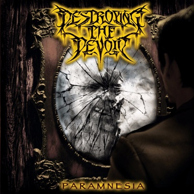 Paramnesia - Destroying the Devoid album
