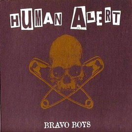 Bravo Boys bravo boys by human alert on apple