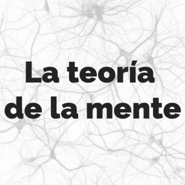 LA TEORIA DE LA MENTE by Rubencas on Apple Podcasts