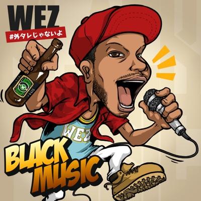 Black Music - Wez album
