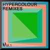 Hypercolour Remixes, Vol. 1 - Various Artists