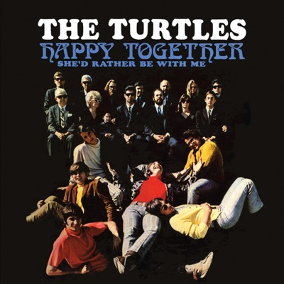 Happy Together (Deluxe Version) - The Turtles