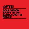Soul Vision - Don't Stop (Dario D'Attis Remix) artwork