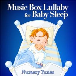 Music Box Lullaby For Baby Sleep Nursery Tunes