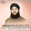 Best of Alhaj Muhammad Sajid Qadri Attari