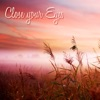 Close your Eyes – Sweet Lullaby Baby Sleep