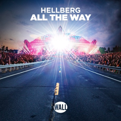 All the Way - Single - Hellberg album