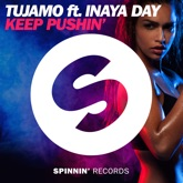 Keep Pushin' (feat. Inaya Day) [Extended Mix] - Single