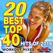 20 Best Top 40 Hits of 2016 (Workout Mixes) [Unmixed Songs For Fitness & Exercise] - Various Artists - Various Artists