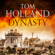 Tom Holland - Dynasty (Unabridged)