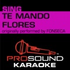 Te Mando Flores (Originally Performed by Fonseca) [Instrumental Version] - Single - ProSound Karaoke Band