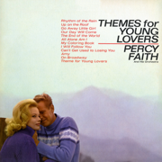 Themes for Young Lovers - Percy Faith and His Orchestra - Percy Faith and His Orchestra