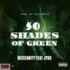 50 Shades of Green feat Jynx Single