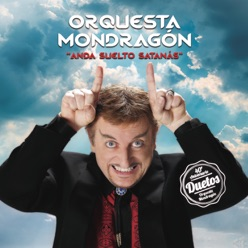 Lyrics To The Song Corazón De Neón Orquesta Mondragon