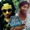 Saah Beh Gaya feat Raftaar Single