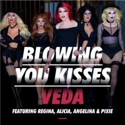 Album: Blowing You Kisses feat Regina Alicia Angelina Pixie