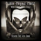 Black Needle Noise - Behind the 4th Door with Elena Alice Fossi