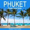 Thailand Travel Guides - Phuket: Phuket Travel Guide: Thailand Travel Guide (Unabridged)  artwork