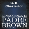 L'innocenza di Padre Brown - G. K. Chesterton