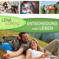 Lena Lorenz - Entscheidung fürs Leben