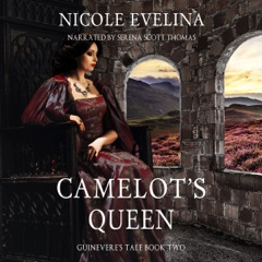 Camelot's Queen: Guinevere's Tale, Book 2 (Unabridged)