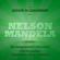 Paolo Beltrami - Nelson Mandela. Gli insegnamenti dell'uomo che ha guidato il Sudafrica verso la libertà: Lezioni di leadership