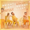 Symmetry of Two Hearts (feat. Elton John) [Remixes] - EP, Bright Light Bright Light