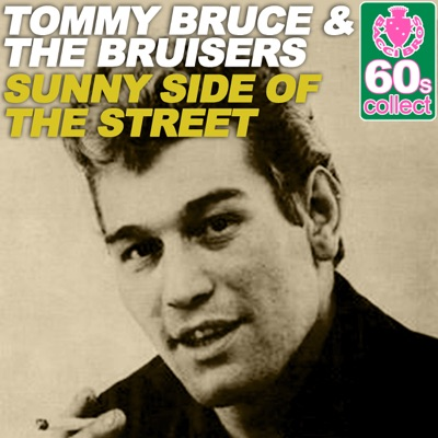 Sunny Side of the Street (Remastered) - Single - The Bruisers