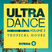ULTRA DANCE VOLUME 2-Tropical House-