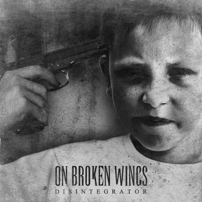 Disintegrator - On Broken Wings album