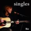Rio Singles - Rio