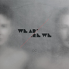 We Are Are We - Series artwork