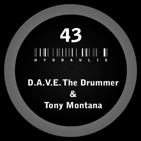 Hydraulix 43 By Dave The Drummer Tony Montana On Apple Music