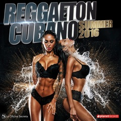 Reggaeton Cubano 2016 Summer