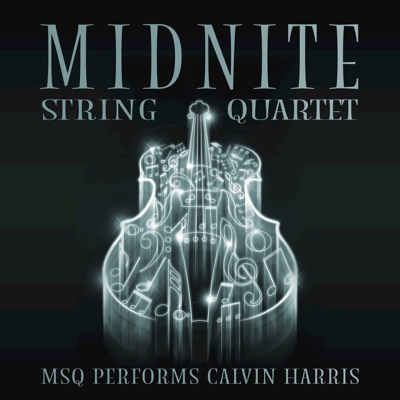 MSQ Performs Calvin Harris - Midnite String Quartet album