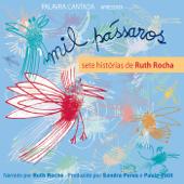 Mil Pássaros: Sete Histórias de Ruth Rocha