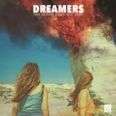 DREAMERS - Sweet Disaster