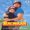 Balwaan Original Motion Picture Soundtrack