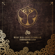 Tomorrowland - Music Will Unite Us Forever - Various Artists - Various Artists