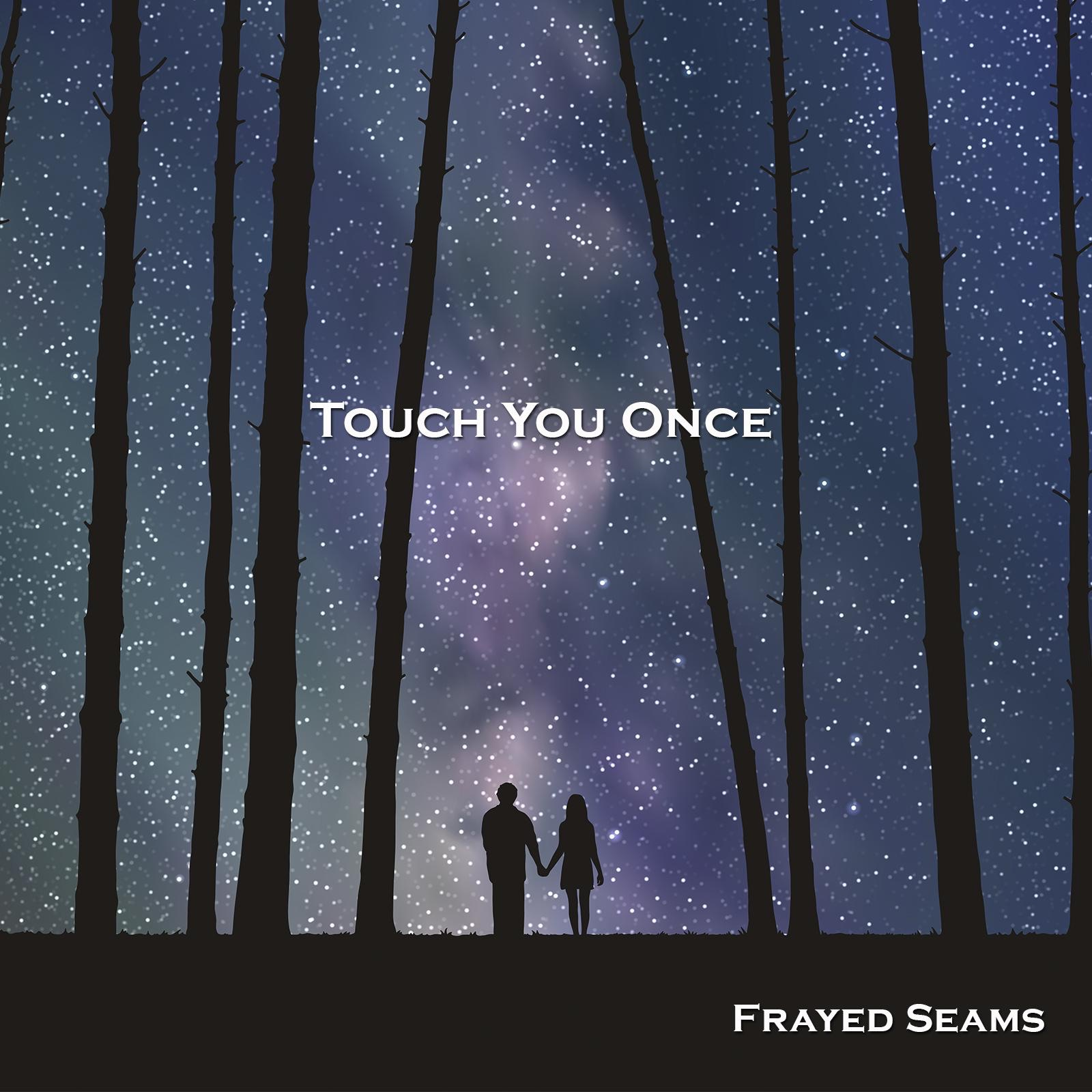 Touch You Once - Single