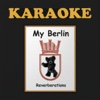 My Berlin: Reverberations (Karaoke) - Christel Alexander