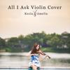 All I Ask (Violin Cover) - Kezia Amelia
