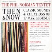 The Phil Norman Tentet - Lullaby of Birdland (feat. Christian Jacob, Rusty Higgins, Scott Whitfield, Larry Koonse & Brad Dutz)