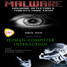 Malware & Human-Computer Interaction (Unabridged) audiobook