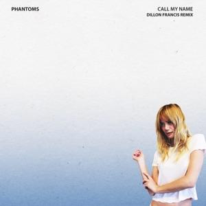 Call My Name (feat. Skylar Astin) [Dillon Francis Remix] - Single Mp3 Download