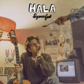 Hala - I Don't Need a Reason to Love You