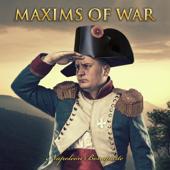 Maxims of War (Unabridged)