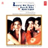 Love Ke Liye Kuchh Bhi Karega Original Motion Picture Soundtrack